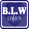 BLW Lyrics [BETA]