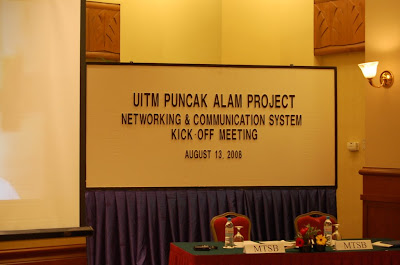 UiTM Puncak Alam Networking & Communication System Kick Off Meeting (13 August 2008)