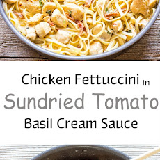 Chicken Fettuccini in Sun-Dried Tomato Basil Cream Sauce