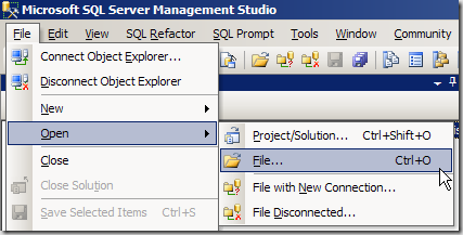 Microsoft SQL Server Management Studio - File - Open - File