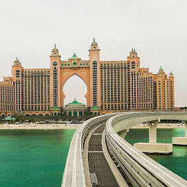 Hotel Atlantis Dubai by Dimitar Pavlov - Buildings & Architecture Office Buildings & Hotels ( dubai, hotel atlantis )