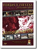 Cartel que anunciará la Feria y Fiestas de Almodóvar del Campo 2008.