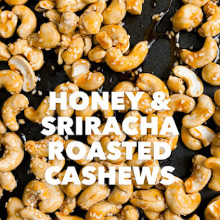 Honey and Sriracha Roasted Cashews