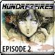 HUNDRED FIRES : EPISODE 2