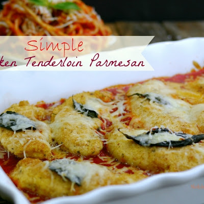Simple Chicken Tenderloin Parmesan