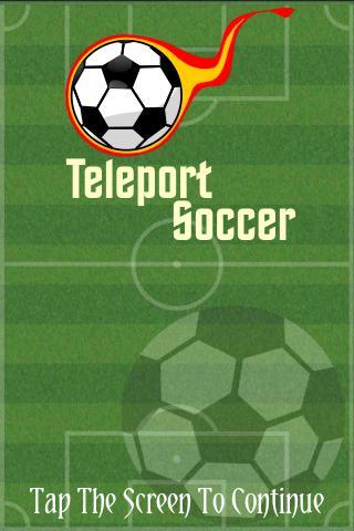 Teleport Soccer Football