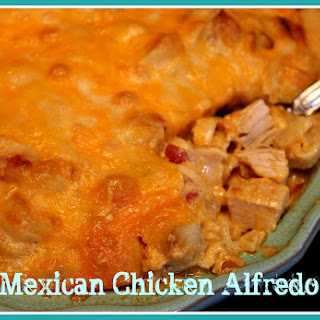 Mexican Chicken Alfredo!
