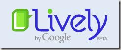 Google_Lively