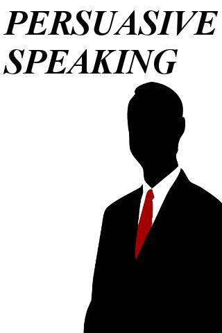 Persuasive Speaking Guide