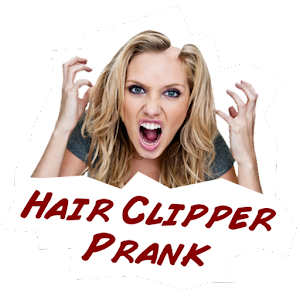 Prank - Hair Clipper