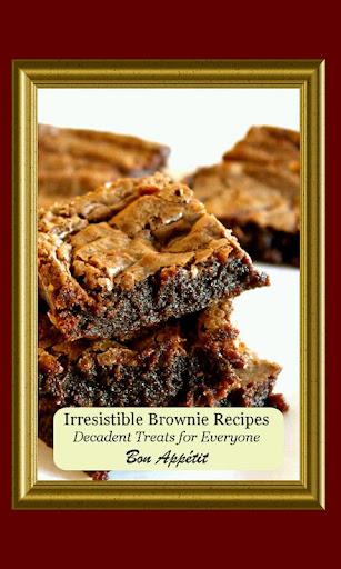 Irresistible Brownie Recipes