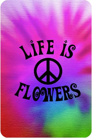 Life is Flowers