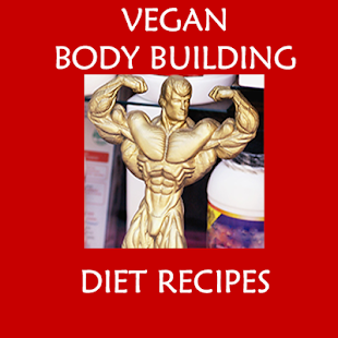 Vegan Body Building Recipes - screenshot