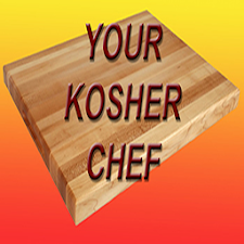 Your Kosher Chef Recipes 1