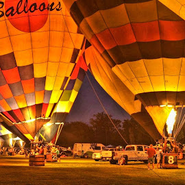 Night Light by Martin Wheeler - Transportation Other ( balloonglow, hotairballoon, night, glow, balloon )