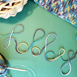 Hobby by Yeva Zak - Artistic Objects Clothing & Accessories ( knitting. hobby. text. )