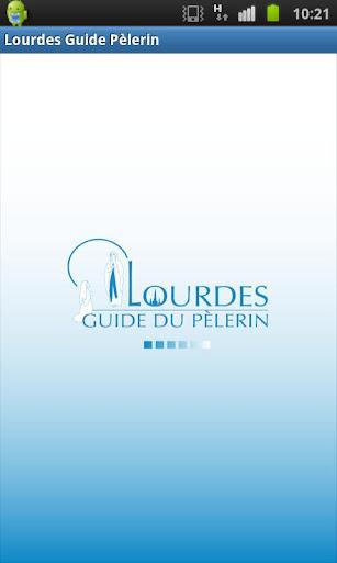 Lourdes Guide du Pèlerin