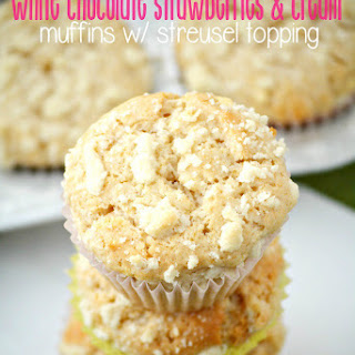 White Chocolate Strawberries and Cream Yogurt Muffins with Streusel Topping