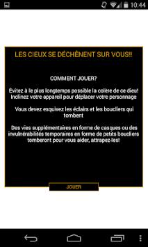 La rage des Cieux apk screenshot