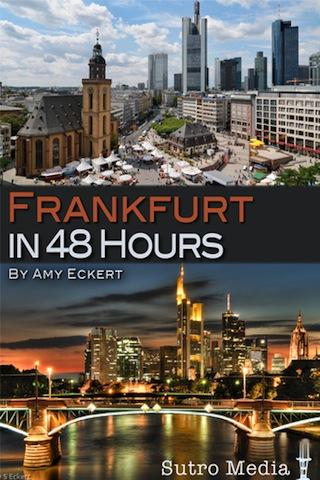Frankfurt in 48 Hours