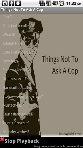 Things Not To Ask A Cop - FREE