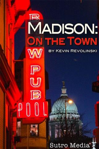 Madison: On the Town