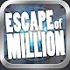 Escape of Million