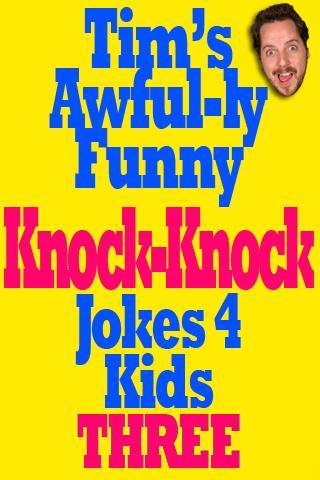 Knock Knock Jokes 3