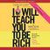 I Will Teach You to Be Rich icon