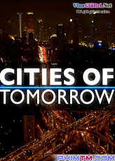 Cities Of Tomorrow