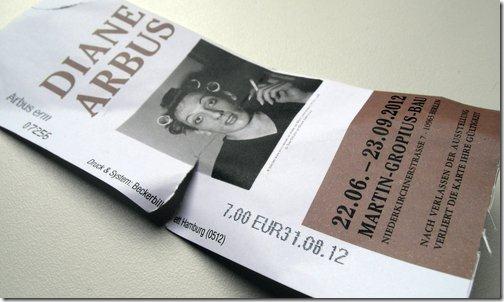 Eintrittskarte Ausstellung Diane Arbus im Martin-Gropius-Bau Berlin