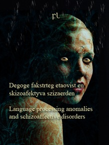 Language processing anomalies and schizoaffective disorders Cover
