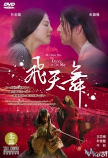 Phi Thiên Thần Ký - The Dance In The Sky