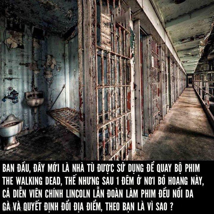 Nhà tù bỏ hoang đáng sợ nhất nước Mỹ, bạn có dám xem ?