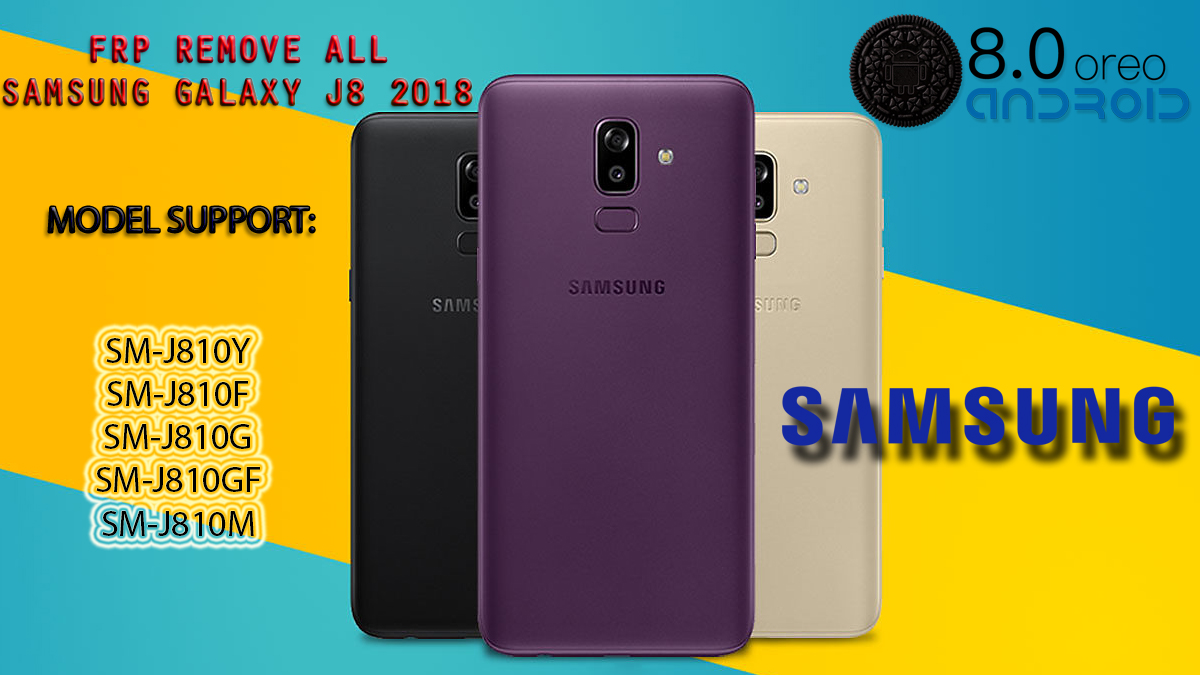 Bypass FRP Lock Google Account Samsung Galaxy j8 2018 (SM-J810