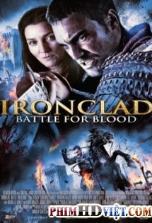 Giáp Sắt 2: Cuộc Chiến Huyết Thống - Ironclad: Battle For Blood