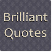 Brilliant Quotes