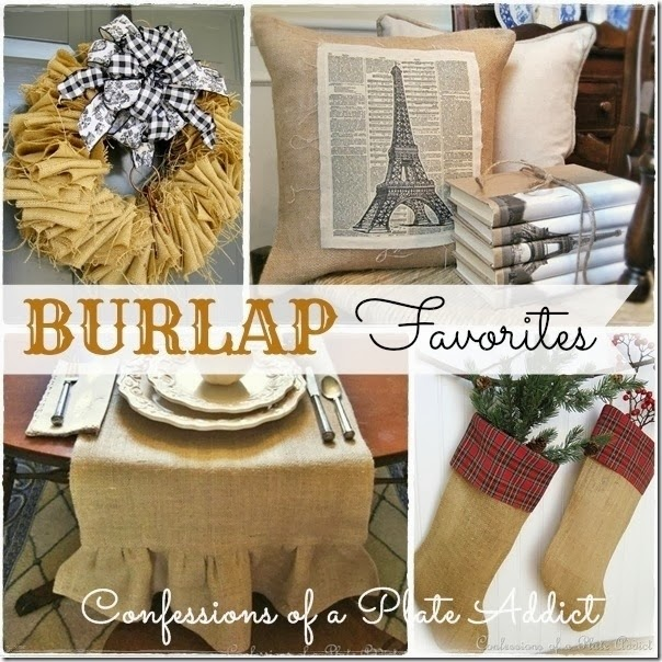 CONFESSIONS OF A PLATE ADDICT Favorite Burlap Projects