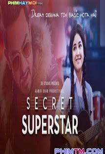 Siêu Sao Bí Mật - Secret Superstar