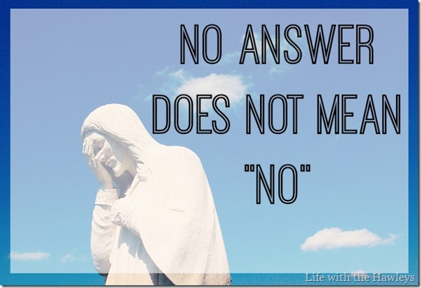 No Answer Does Not Mean No