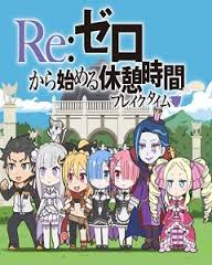 Re:Zero kara Hajimeru Break Time - Re:Zero kara Hajimeru Isekai Seikatsu Special VietSUb