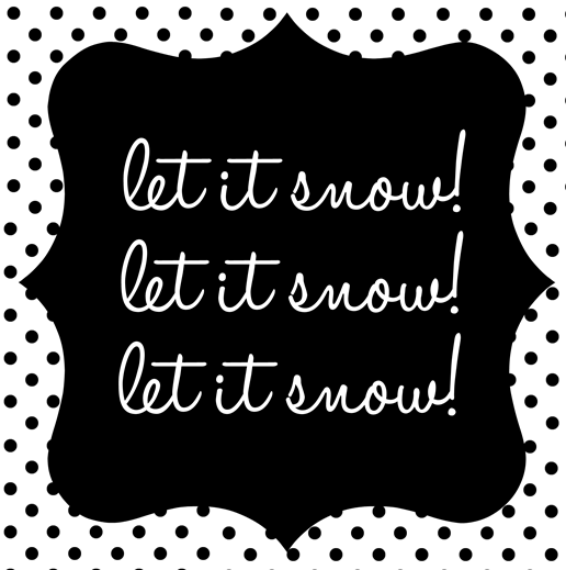 let is snow! printable