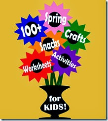 100+ Spring Crafts, Activiies, Snacks, and Worksheets for Kids