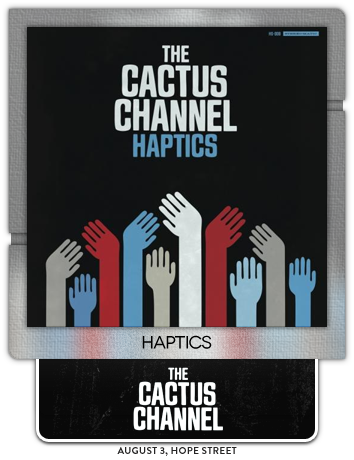 Haptics by The Cactus Channel