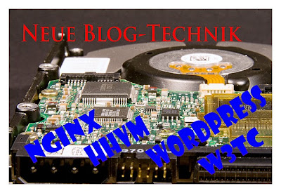 Neue Blog-Technik: NGINX, HHVM, WordPress, W3TC