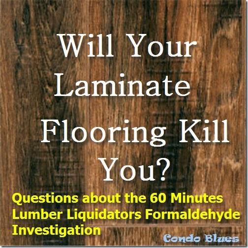 Lumber Liquidators: Condo Blues: Can Your Laminate Flooring Kill You?