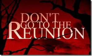 don't go to the reunion title