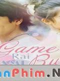 Game Rai Game Ruk Vietsub