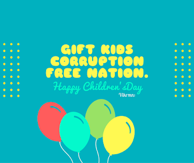 children_day_corruption_currency_notes_quote_kid_message_vikrmn_author_ca_verma