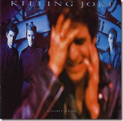 Night Time , Killing Joke